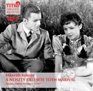 A Noszty fiú esete Tóth Marival (letölthető)