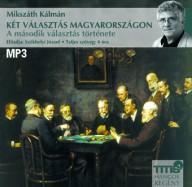 Két választás Magyarországon - A második választás története (letölthető)